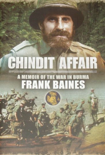 Chindit Affair - A Memoir of the War in Burma, by Frank Baines